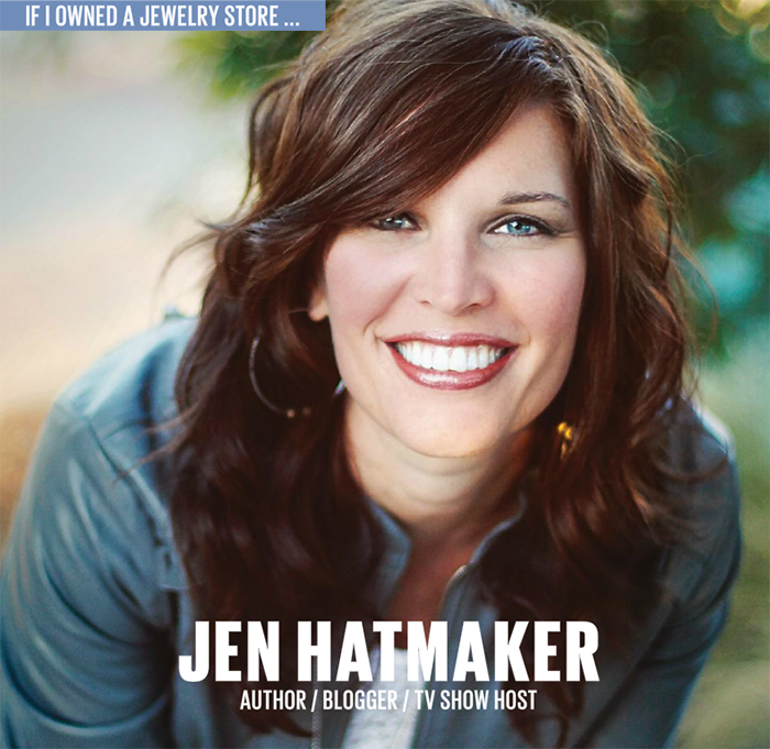 If I Owned: Jen Hatmaker