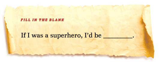 Fill in the Blank: Superhero Creds