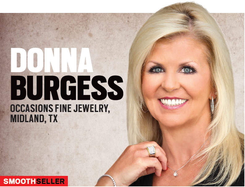 Smooth Seller: Donna Burgess, Occasions Fine Jewelry, Midland, TX