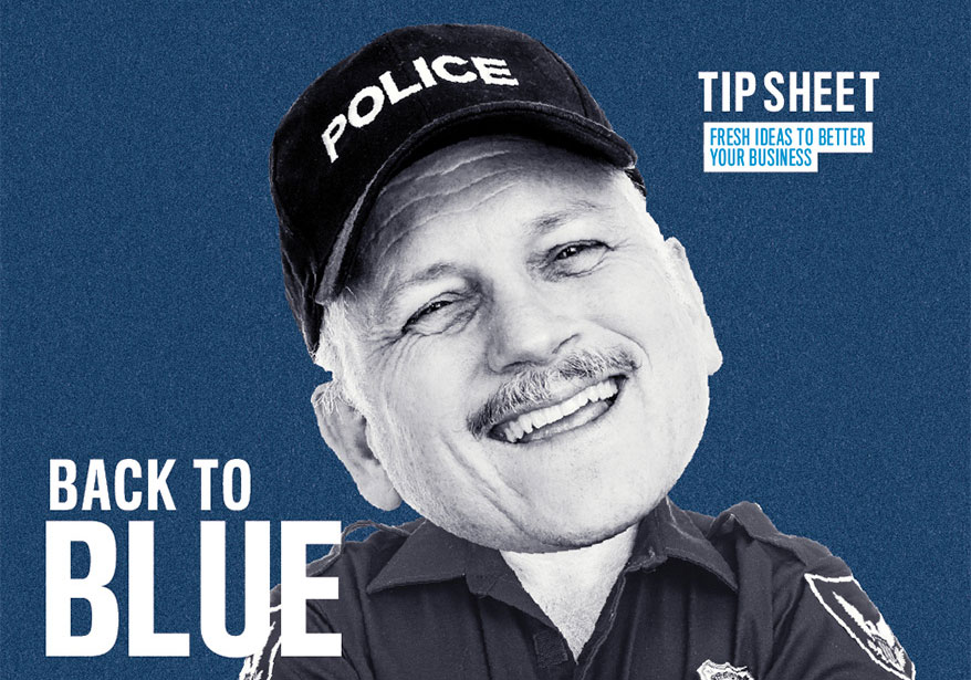 Celebrate Your Boys in Blue … and More December Tips