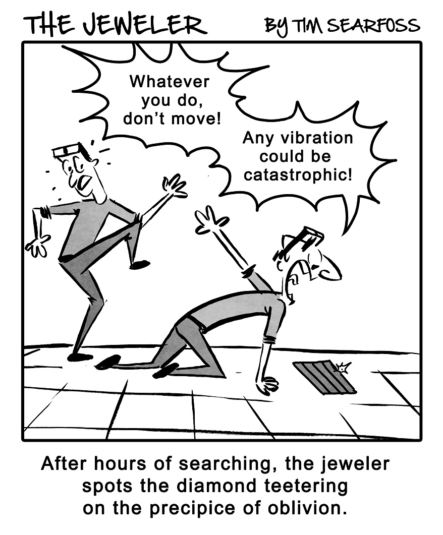 Cartoon: The Jeweler Lives Life on the Edge