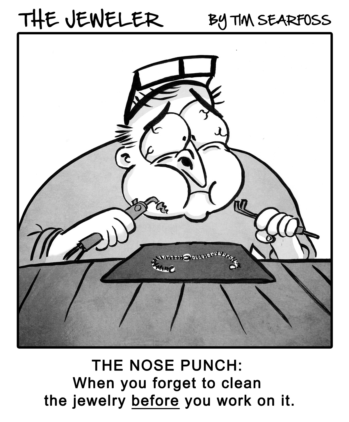 Cartoon: The Jeweler Experiences an 'in Your Face' Moment