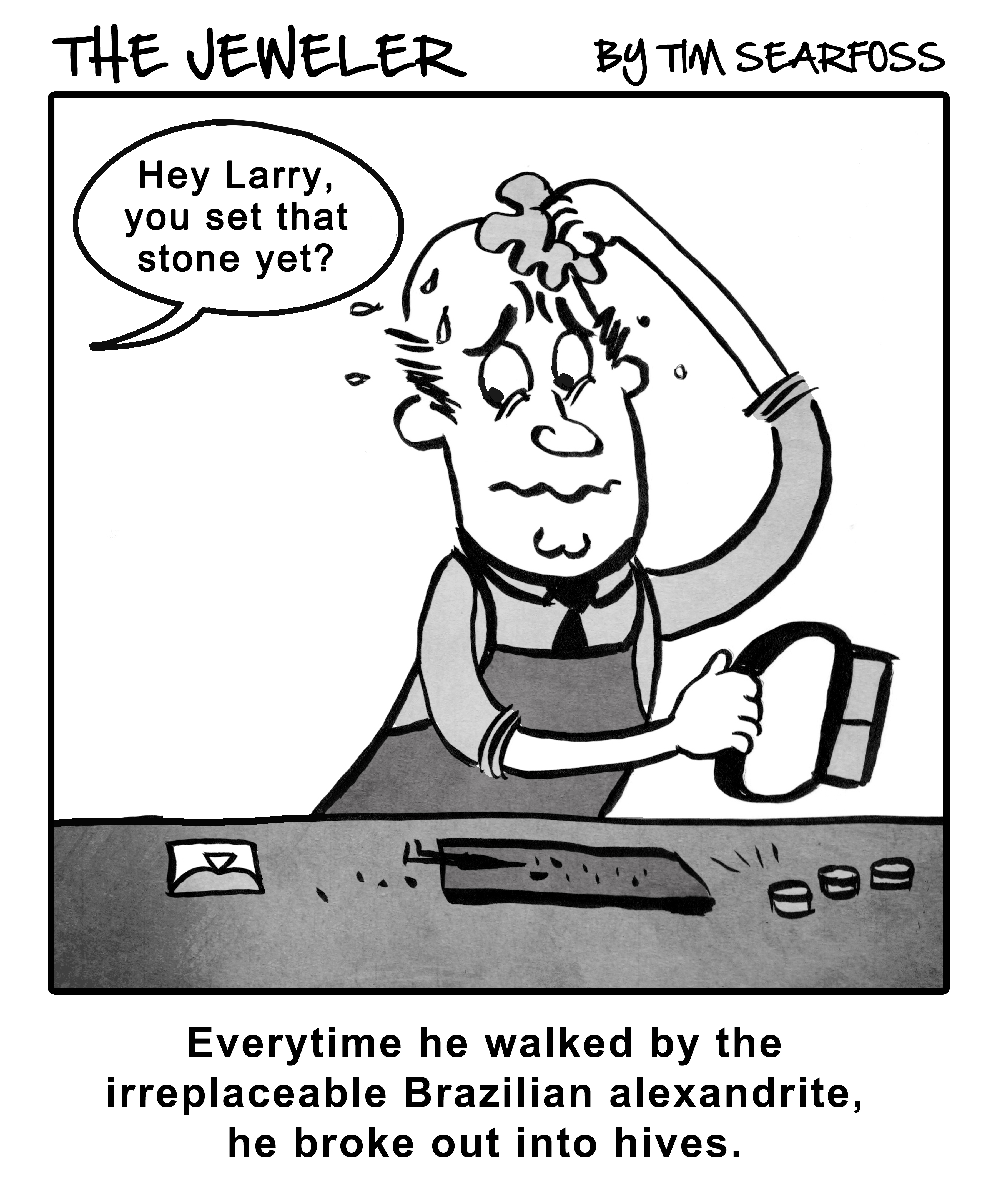 Cartoon: The Jeweler Gets Performance Anxiety