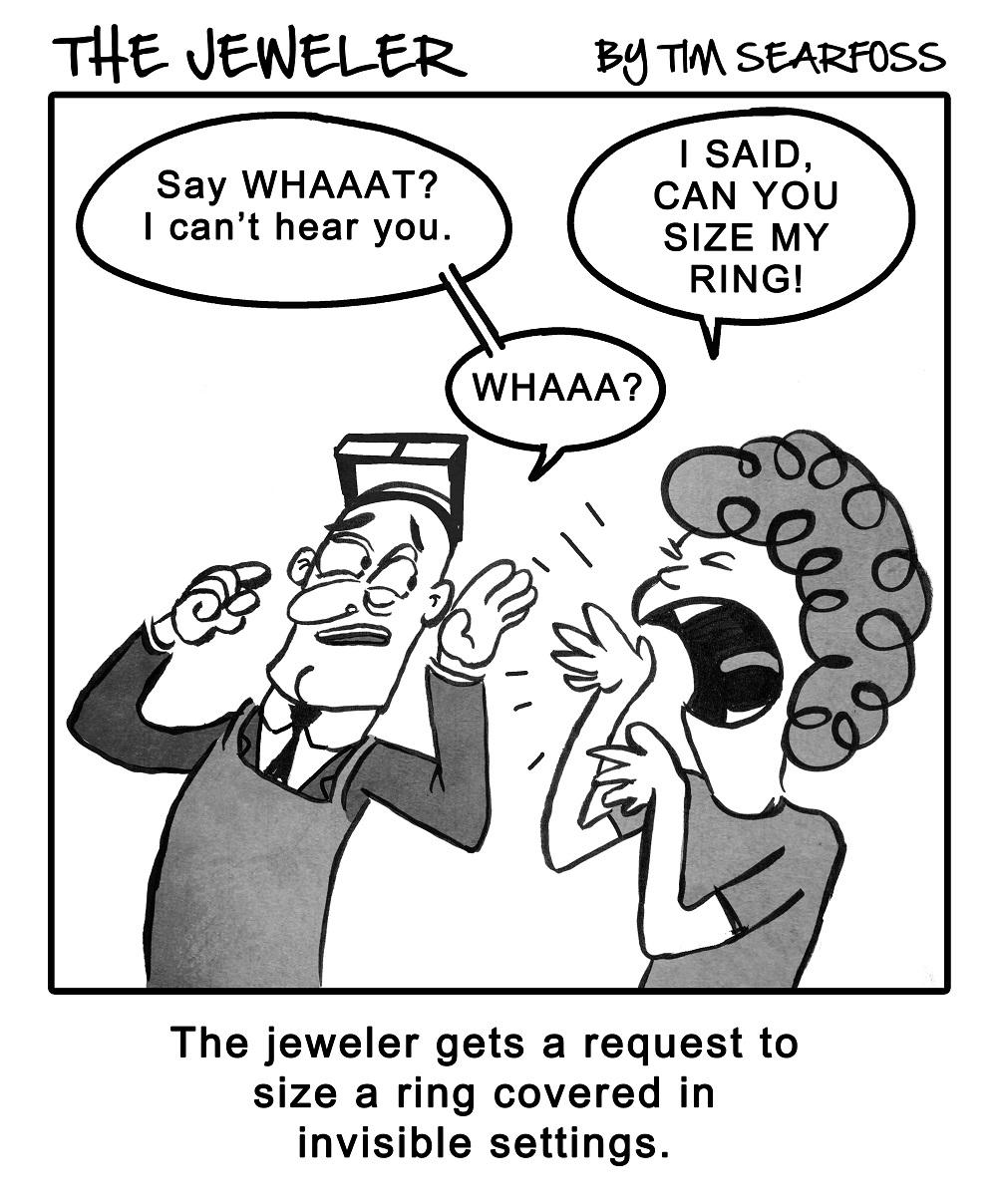 Cartoon: The Jeweler Hears What He Wants to Hear