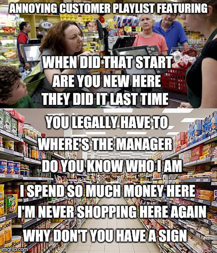 43 Memes That Capture the Agony and Ecstasy (Mostly the Agony) of Working Retail