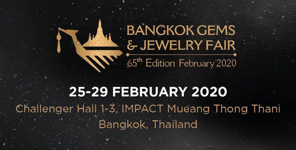 Fair February 09 2020.Bangkok Gems Jewelry Fair To Be Back In February 2020