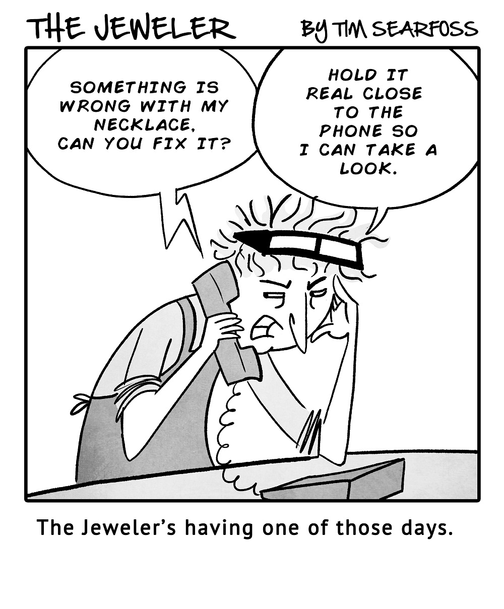 Cartoon: The Jeweler Wonders What People Are Thinking … If They're Thinking At All