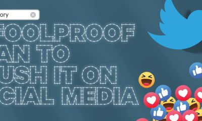 A Foolproof Plan to Crush It on Social Media