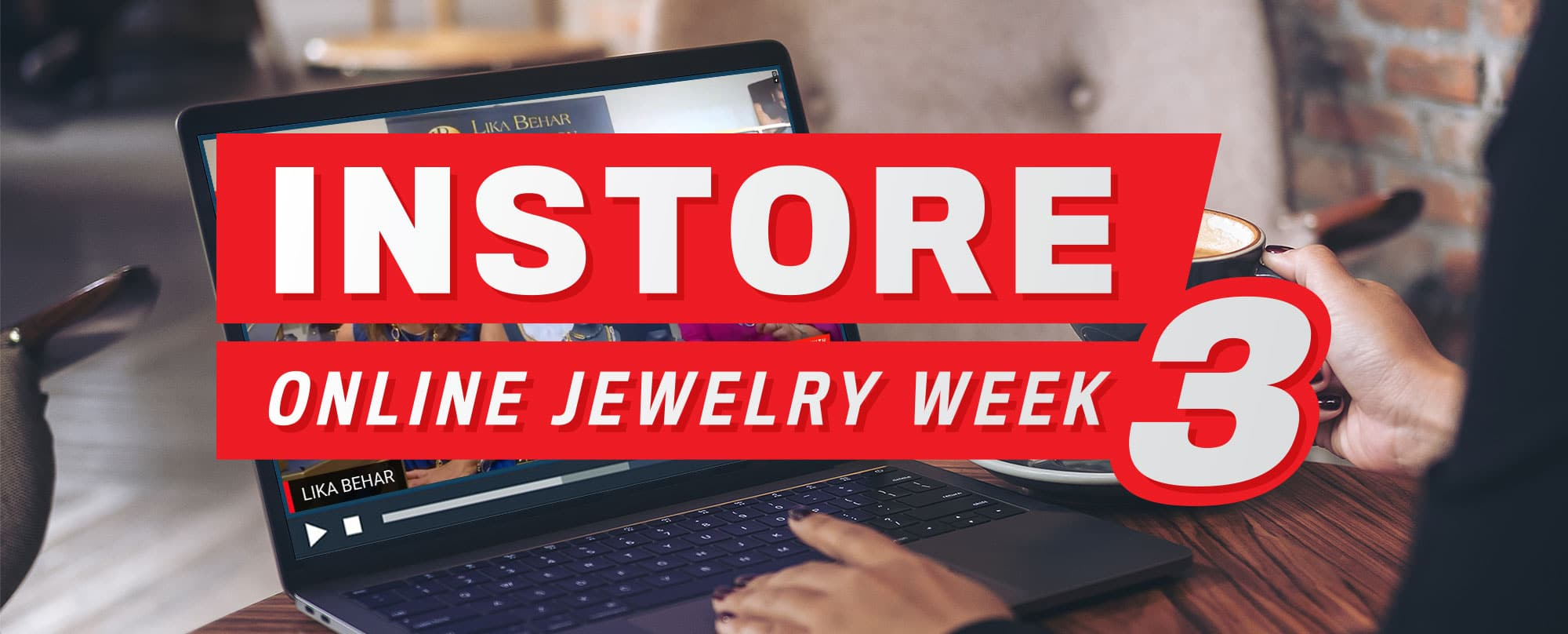 INSTORE Online Jewelry Week 3: Get All the Session Replays Here!