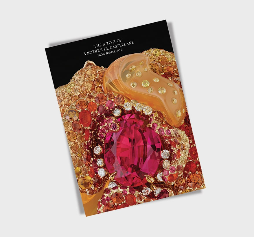DIOR JOAILLERIE: THE DICTIONARY OF VICTOIRE DE CASTELLANE by Victoire de Castellane